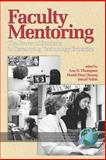 Faculty Mentoring : The Power of Students in Developing Technology Expertise, Thompson, Ann and Chuang, Hsueh-Hua, 1593115709