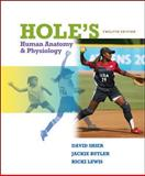 Hole's Human Anatomy and Physiology, Shier, David and Butler, Jackie, 0073525707