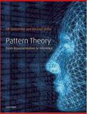 Pattern Theory : From Representation to Inference, Grenander, Ulf and Miller, Michael, 0198505701