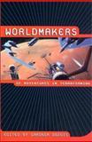 Worldmakers, Gardner Dozois, 0312275706