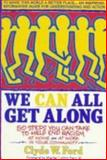 We Can All Get Along, Clyde W. Ford, 0440505704