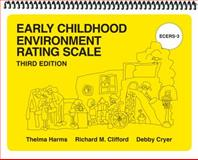 Early Childhood Environment Rating Scales (ECERS-3) 3rd Edition