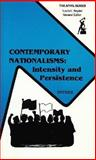 Contemporary Nationalisms : Intensity and Persistence, Snyder, Louis L., 0894645706