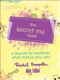 The Secret Me, Rachel Kempster and Meg Leder, 1402265700