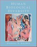 Human Biological Diversity, Brown, Daniel E., 0130455717