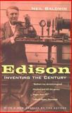 Edison : Inventing the Century, Baldwin, Neil, 0226035719