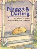 Nugget and Darling, Barbara M. Joosse, 0395645719