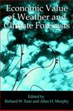 Economic Value of Weather and Climate Forecasts, , 0521435714