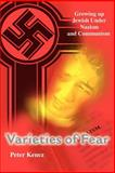 Varieties of Fear, Kenez, Peter, 0595175716