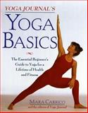 Yoga Journal's Yoga Basics, Mara Carrico and Yoga Journal Editors, 0805045716