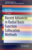Recent Advances in Radial Basis Function Collocation Methods, Chen, Wen and Fu, Zhuo-Jia, 3642395716