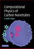 Computational Physics of Carbon Nanotubes, Rafii-Tabar, Hashem and Rafii-Tabar, H., 052111571X