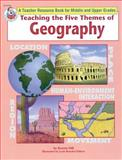 Teaching the Five Themes of Geography, Frank Schaffer Publications Staff, 0867345713