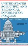 United States Scientific and Technical Information Policies, Charles R. McClure and Peter Hernon, 0893915718
