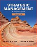 Strategic Management Cases : An Integrated Approach, Hill, Charles W. L. and Jones, Gareth R., 1133485715
