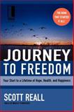Journey to Freedom, Scott Reall, 1418535710
