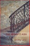 The Hermit's Kiss, Richard Teleky, 1550415719