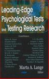 Leading -Edge Psychological Tests and Testing Research, Lange, Marta A., 1600215718