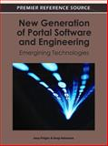 New Generation of Portal Software and Engineering : Emergining Technologies, Jana Polgar, 1609605713