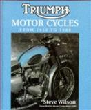 Triumph Motorcycles from 1950-1988, Wilson, Steve, 1852605715
