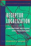 Receptor Localization : Laboratory Methods and Procedures, Ariano, Marjorie, 0471165719