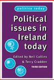 Political Issues in Ireland Today, Collins, Neil, 0719065712