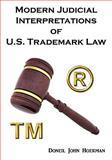 Modern Judicial Interpretations of U.S. Trademark Law, Doneil John Hoekman, 0982485719