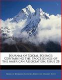 Journal of Social Science, Franklin Benjamin Sanborn and Frederick Stanley Root, 1141085712