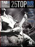 25 Top Blues/Rock Songs - Tab. Tone. Technique, Hal Leonard Corp., 1480355712