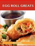 Egg Roll Greats, Jo Franks, 1486155715