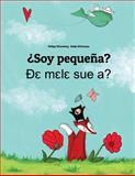¿Soy Pequeña? de Mele Sue A?, Philipp Winterberg, 1500455717
