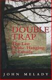 Double Trap, John Melady, 1550025716