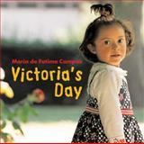 Victoria's Day, Maria de Fatima Campos, 1845075714