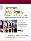 Enterprise JavaBeans Components Architecture : Designing and Coding Enterprise Applications, Anderson, Paul and Anderson, Gail, 0130355712