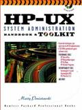 HP-UX System Administration Handbook and Toolkit 9780139055713