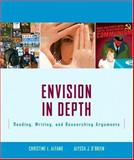 Envision in Depth : Reading, Writing, and Researching Arguments, Alfano, Christine and O'Brien, Alyssa, 0321355717