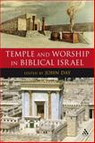 Temple and Worship in Biblical Israel, Day, 0567045714
