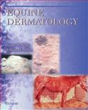 Equine Dermatology, Scott, Danny W. and Miller, William H., Jr., 0721625711