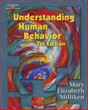 Understanding Human Behavior, Milliken, Mary Elizabeth, 1401825710