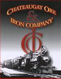 A History of the Chateaugay Ore and Iron Company, Delaware & Hudson Railroad, Compiled by J.R. Linney, 1572585714