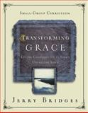 Transforming Grace Small-Group Curriculum, Jerry Bridges, 1615215719