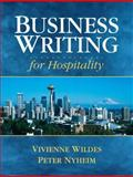 Business Writing for Hospitality, Nyheim, Peter D. and Wildes, Vivienne J., 0131715712