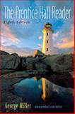 The Prentice Hall Reader, Miller, George Oxford, 0131955713