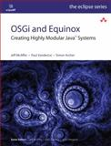 OSGi and Equinox : Creating Highly Modular Java Systems, McAffer, Jeff and VanderLei, Paul, 0321585712