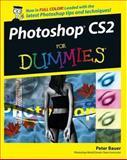 Photoshop CS2 for Dummies, Peter Bauer, 0764595717