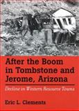 After the Boom in Tombstone and Jerome, Arizona 9780874175714