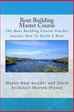 Boat Building Master Course, Morten Olesen, 1461145716