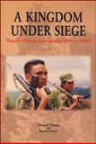 A Kingdom under Siege : Nepal's Maoist Insurgency, 1996 To 2004, Thapa, Deepak and Sijapati, Bandita, 1842775715