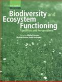 Biodiversity and Ecosystem Functioning : Synthesis and Perspectives, , 0198515715