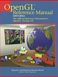 OpenGL(R) Reference Manual : The Official Reference Document to OpenGL, Version 2. 0, OpenGL Architecture Review Board and Shreiner, Dave, 0321335716
